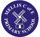 Mellis Church of England Primary School - 'To Be Our Best'